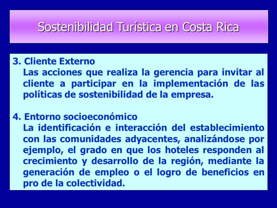 3. Cliente Externo Las acciones que realiza la gerencia para invitar al cliente a participar en la implementación de las políticas de sostenibilidad d