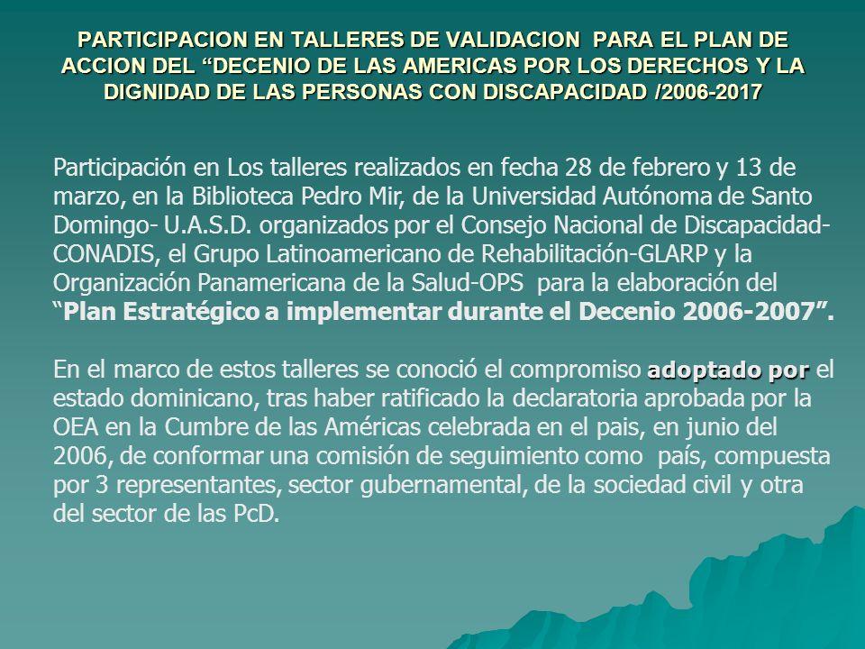 EMPODERAMIENTO MEDIANTE LA PARTICIPACION DE LAS ENTIDADES DE LA ALIANZA DE PERSONAS CON DISCAPACIDAD EVENTO DEL PRATP Y LA UNIVERSIDAD DE PUERTO RICO SOBRE TECNOLOGIA APLICADA A LA DISCAPACIDAD A través del COPRESIDA y el Fondo Global se logro la participación de 4 representantes de la Alianza de la Discapacidad en esta conferencia, durante los días 28, 29 y 30, de marzo, donde conocieron las innovaciones que las TICs están implementando y aplicando para lograr una mayor participación de este sector de Personas con Discapacidad.