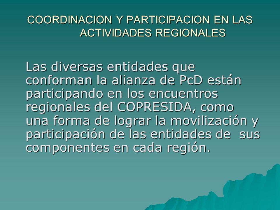 PARTICIPACION DE LA ALIANZA DE PcD EN LAS MTPEN El sector de Personas con Discapacidad esta presente en la Relatoría de las Mesas Técnicas para elaboración del Plan Estratégico 2007-2015.