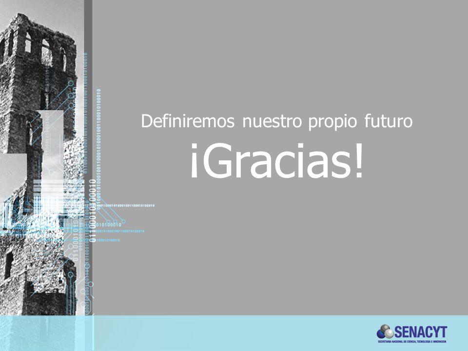 Definiremos nuestro propio futuro ¡Gracias!