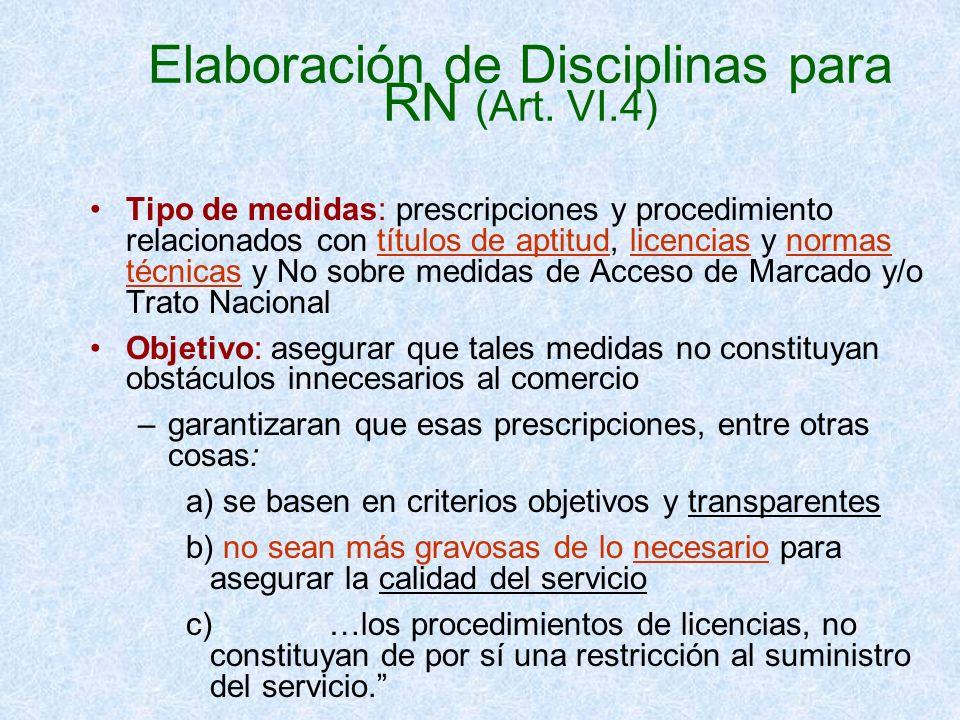 Elaboración de Disciplinas para RN (Art. VI.4) Tipo de medidas: prescripciones y procedimiento relacionados con títulos de aptitud, licencias y normas