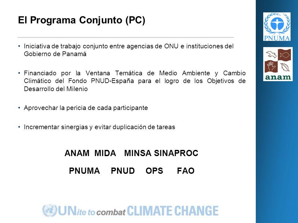 Iniciativa de trabajo conjunto entre agencias de ONU e instituciones del Gobierno de Panamá Financiado por la Ventana Temática de Medio Ambiente y Cambio Climático del Fondo PNUD-España para el logro de los Objetivos de Desarrollo del Milenio Aprovechar la pericia de cada participante Incrementar sinergias y evitar duplicación de tareas ANAMMIDAMINSASINAPROC PNUMA PNUD OPS FAO El Programa Conjunto (PC)