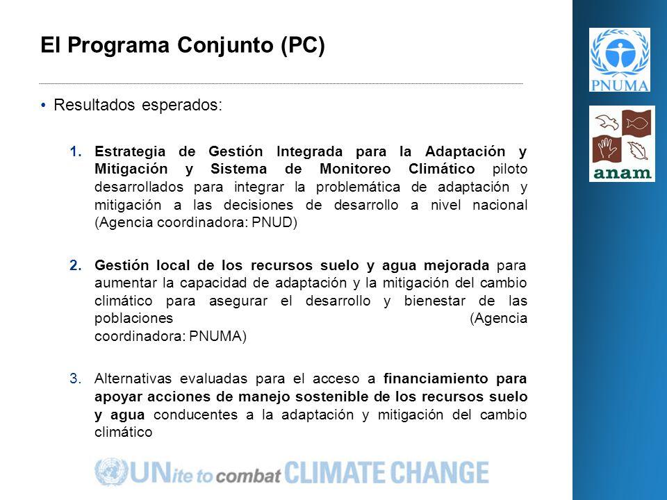 Resultados esperados: 1.Estrategia de Gestión Integrada para la Adaptación y Mitigación y Sistema de Monitoreo Climático piloto desarrollados para integrar la problemática de adaptación y mitigación a las decisiones de desarrollo a nivel nacional (Agencia coordinadora: PNUD) 2.Gestión local de los recursos suelo y agua mejorada para aumentar la capacidad de adaptación y la mitigación del cambio climático para asegurar el desarrollo y bienestar de las poblaciones (Agencia coordinadora: PNUMA) 3.Alternativas evaluadas para el acceso a financiamiento para apoyar acciones de manejo sostenible de los recursos suelo y agua conducentes a la adaptación y mitigación del cambio climático El Programa Conjunto (PC)