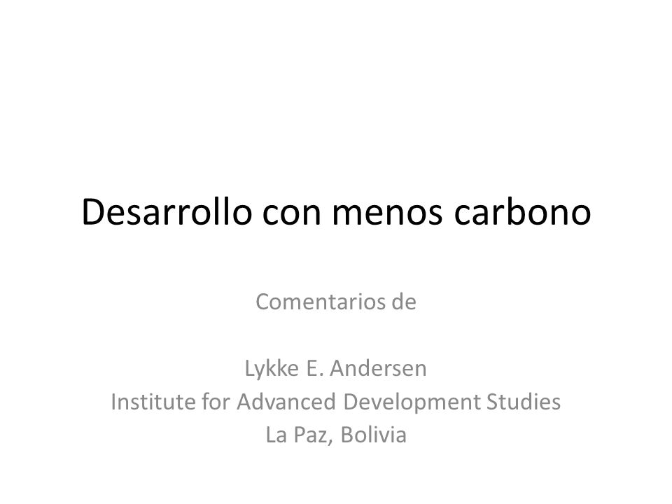 Desarrollo con menos carbono Comentarios de Lykke E.