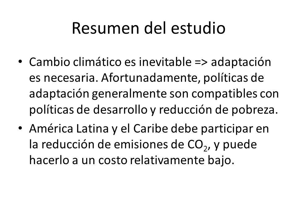 Resumen del estudio Cambio climático es inevitable => adaptación es necesaria.
