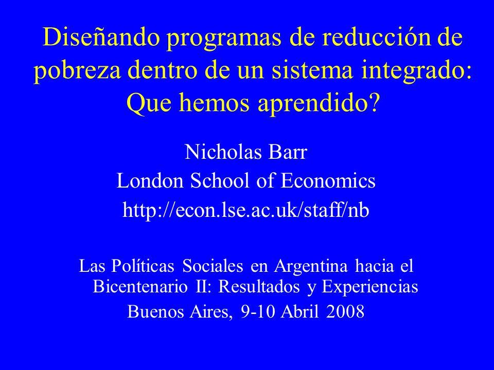 Nicholas Barr, Buenos Aires, April 2008 10 Qué ha cambiado.