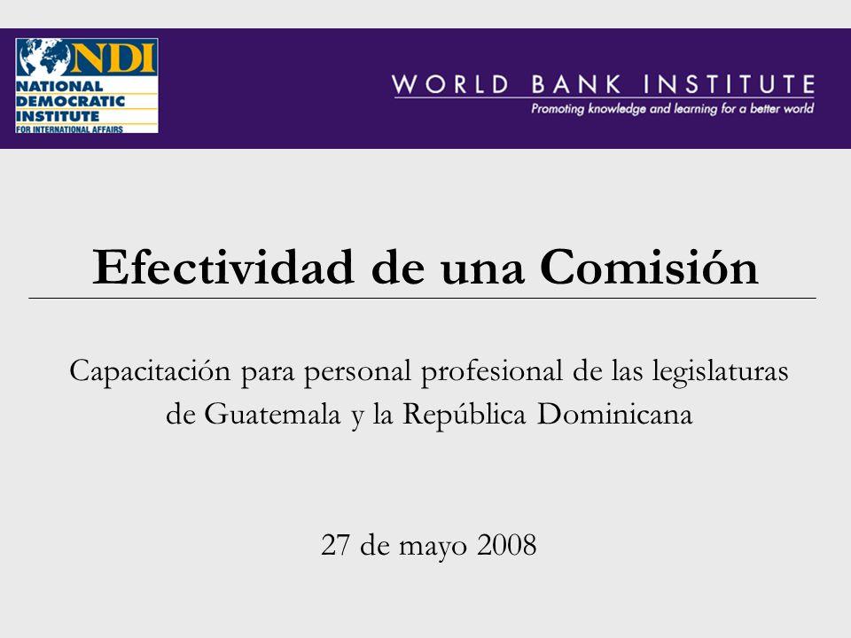 Efectividad de una Comisión Capacitación para personal profesional de las legislaturas de Guatemala y la República Dominicana 27 de mayo 2008