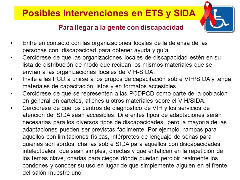 Para llegar a la gente con discapacidad Entre en contacto con las organizaciones locales de la defensa de las personas con discapacidad para obtener a