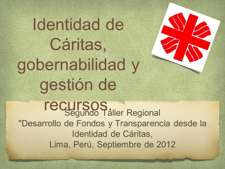 Identidad de Cáritas, gobernabilidad y gestión de recursos. Segundo Taller Regional