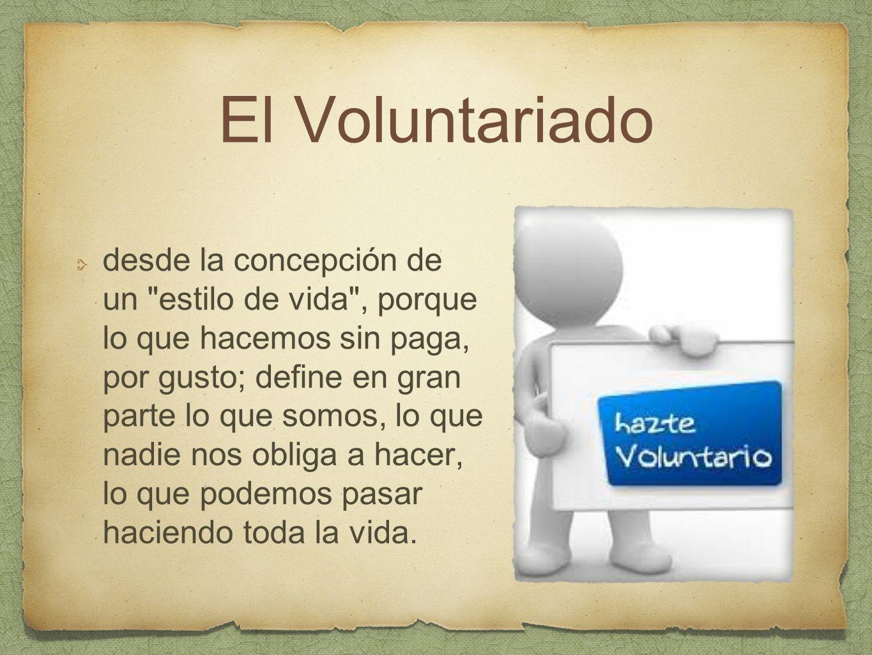 El Voluntariado desde la concepción de un