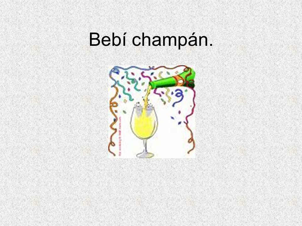 Bebí champán.