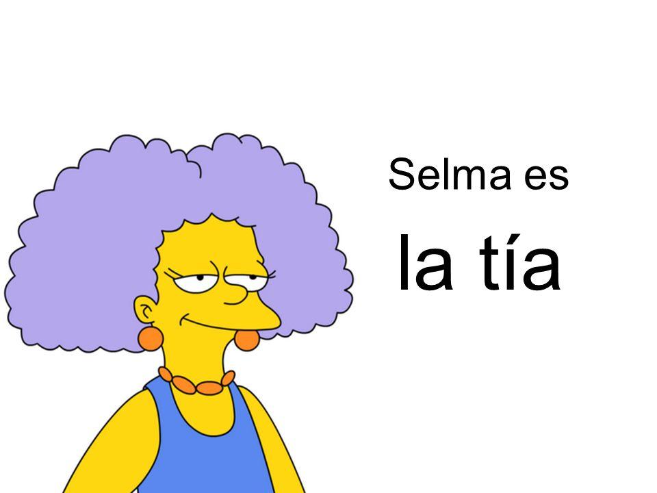 la tía Selma es