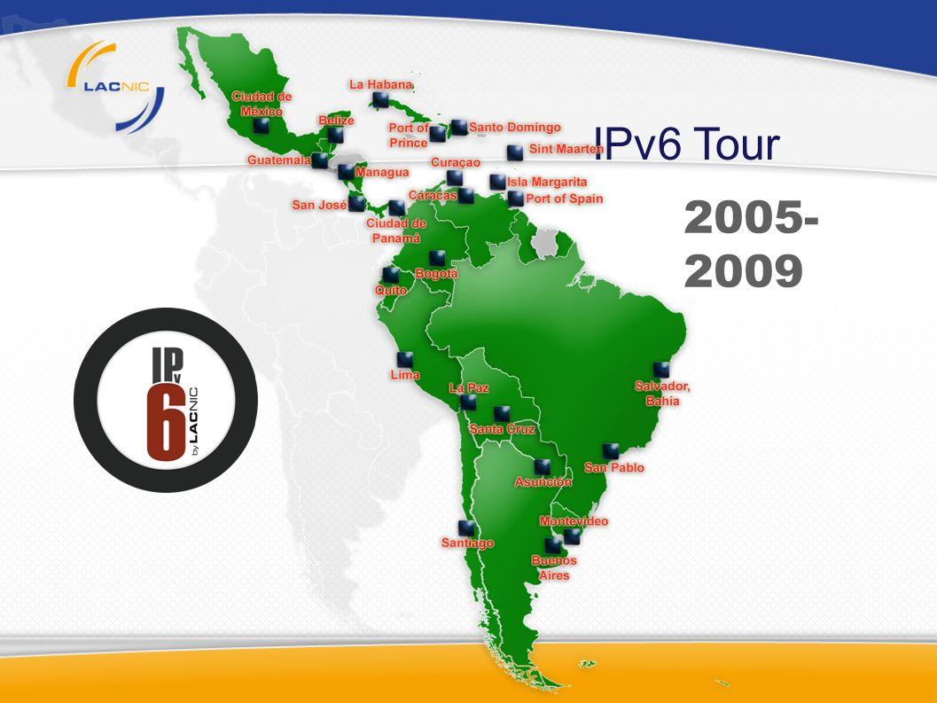 IPv6 Tour 2005- 2009