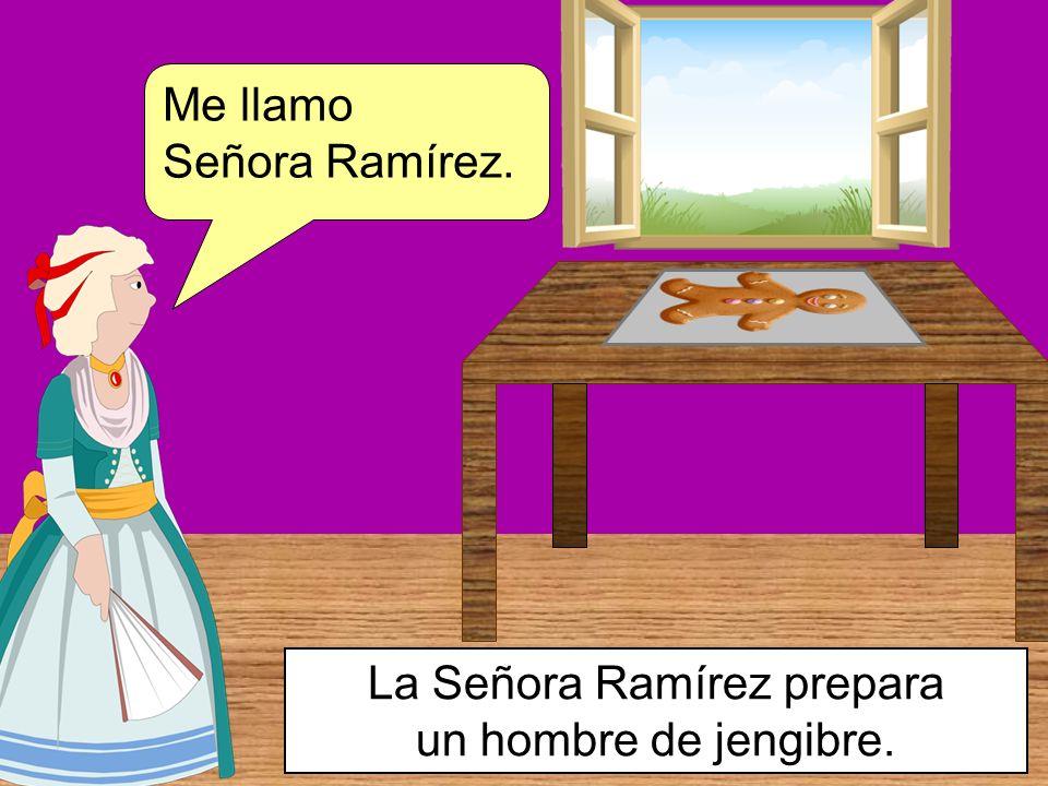 Me llamo Señora Ramírez. La Señora Ramírez prepara un hombre de jengibre.
