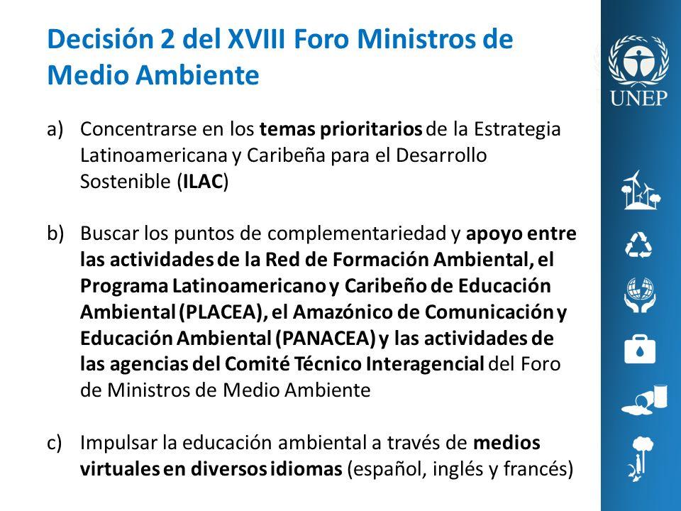 a)Concentrarse en los temas prioritarios de la Estrategia Latinoamericana y Caribeña para el Desarrollo Sostenible (ILAC) b)Buscar los puntos de compl