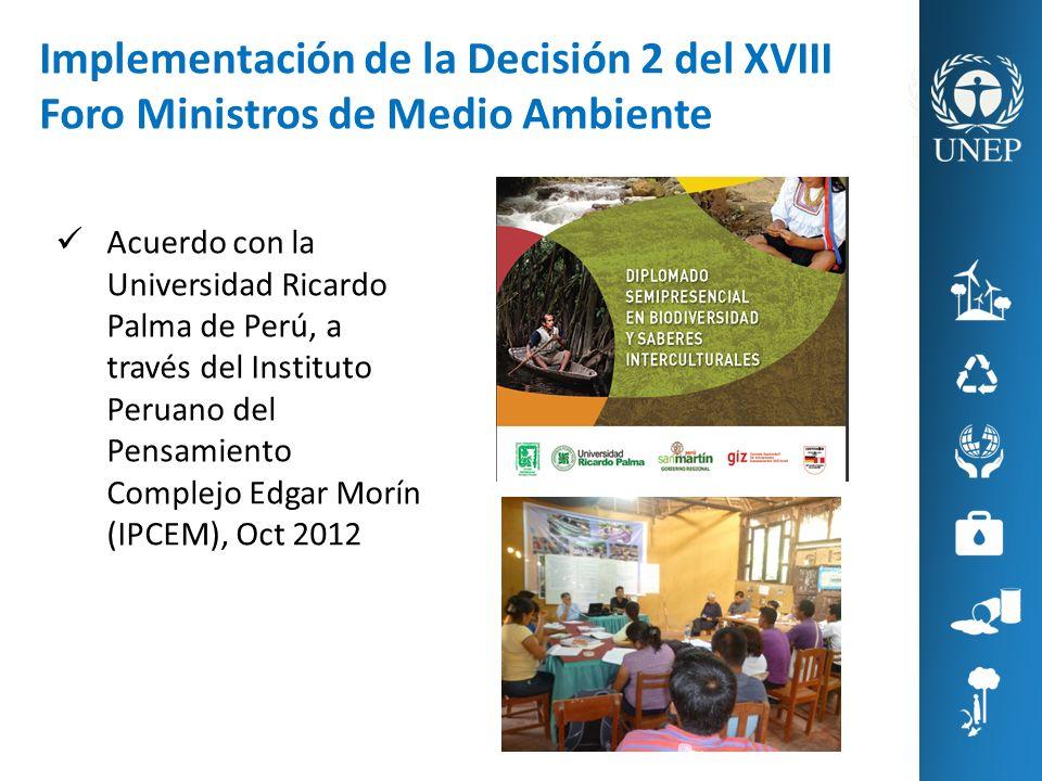 Implementación de la Decisión 2 del XVIII Foro Ministros de Medio Ambiente Acuerdo con la Universidad Ricardo Palma de Perú, a través del Instituto Pe