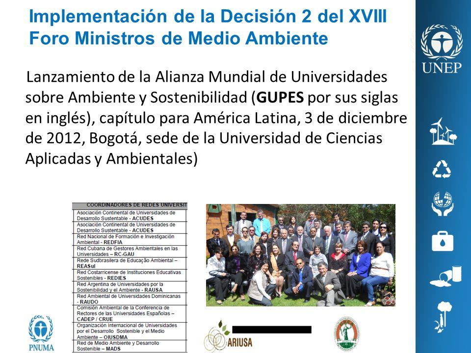 Lanzamiento de la Alianza Mundial de Universidades sobre Ambiente y Sostenibilidad (GUPES por sus siglas en inglés), capítulo para América Latina, 3 d