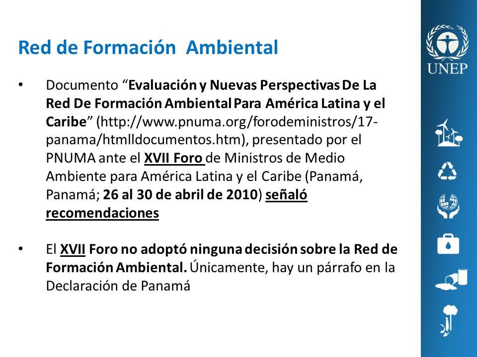 Red de Formación Ambiental Documento Evaluación y Nuevas Perspectivas De La Red De Formación Ambiental Para América Latina y el Caribe (http://www.pnu