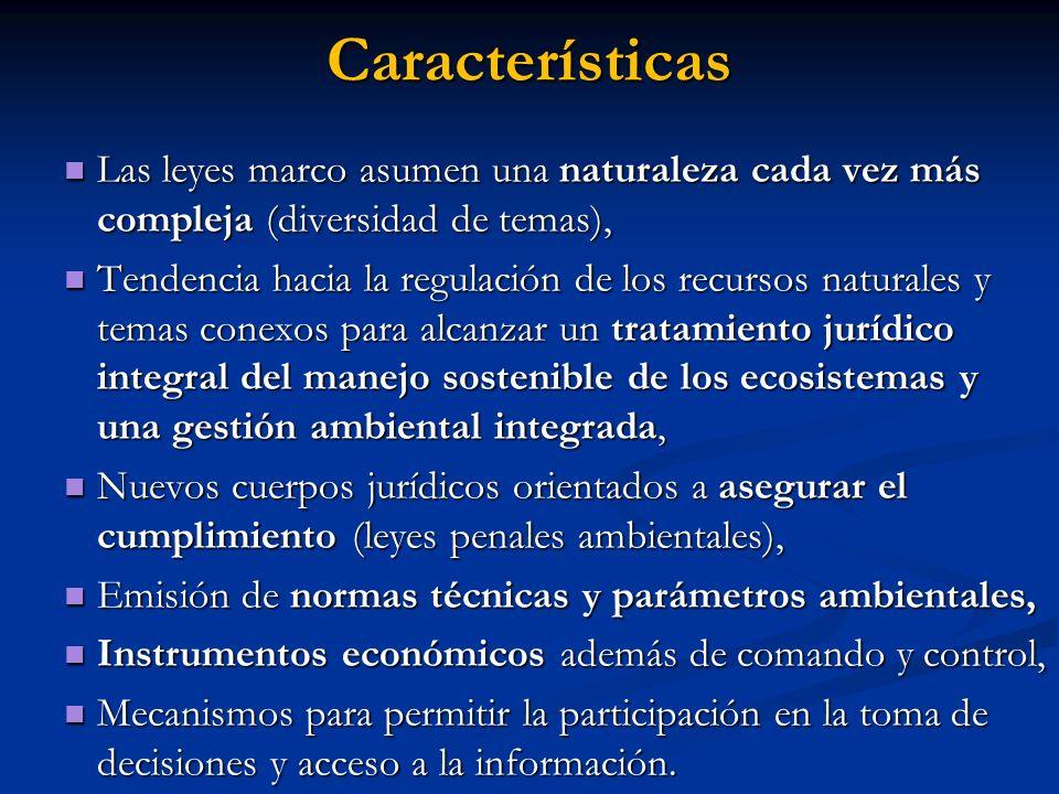 Características Las leyes marco asumen una naturaleza cada vez más compleja (diversidad de temas), Las leyes marco asumen una naturaleza cada vez más