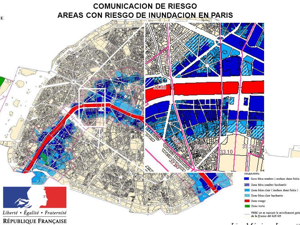 Lic. Máximo Lanzetta COMUNICACION DE RIESGO AREAS CON RIESGO DE INUNDACION EN PARIS Lic. Máximo Lanzetta