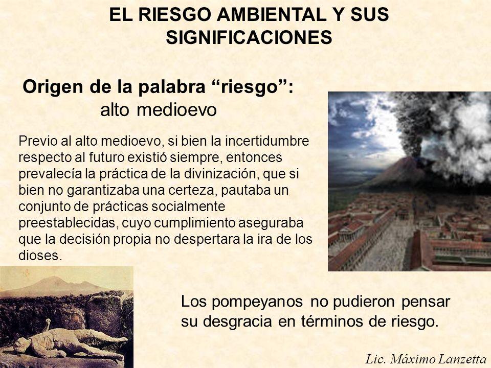 Lic.Máximo Lanzetta COMUNICACIÓN DE RIESGO AMBIENTAL Y VULNERABILIDAD SOCIAL.