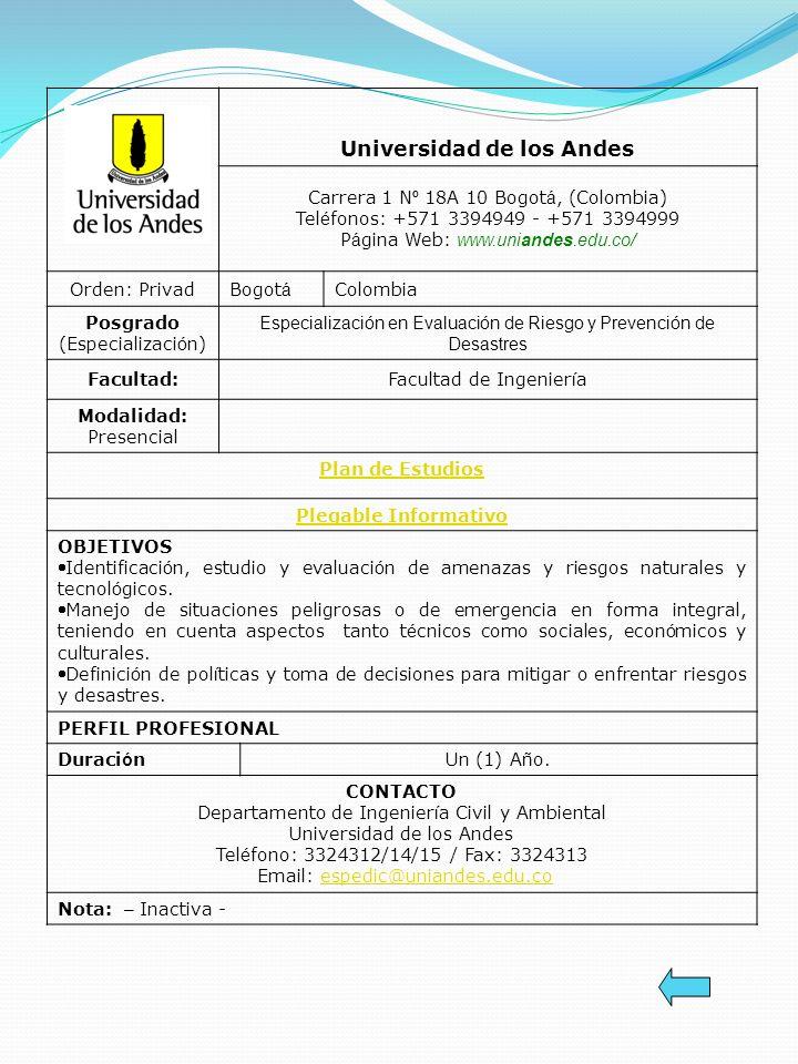 Universidad de los Andes Carrera 1 N º 18A 10 Bogot á, (Colombia) Tel é fonos: +571 3394949 - +571 3394999 P á gina Web: www.uniandes.edu.co/ Orden: P