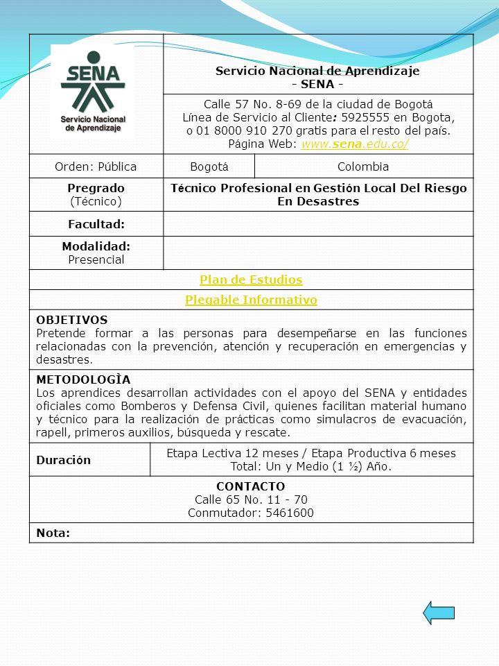 Servicio Nacional de Aprendizaje - SENA - Calle 57 No. 8-69 de la ciudad de Bogot á L í nea de Servicio al Cliente: 5925555 en Bogota, o 01 8000 910 2