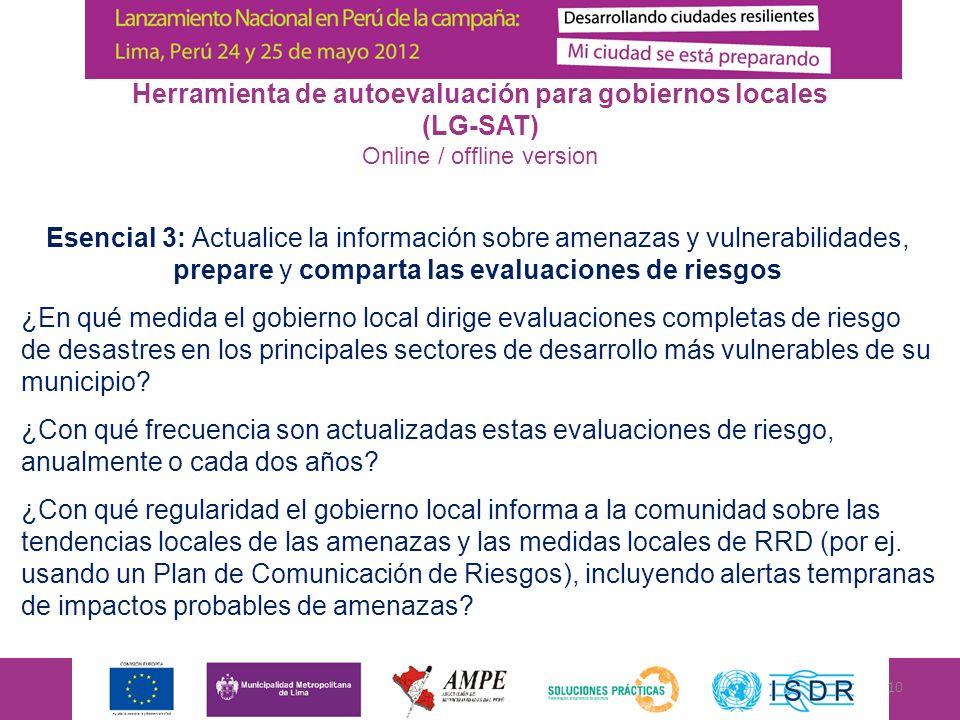 Esencial 3: Actualice la información sobre amenazas y vulnerabilidades, prepare y comparta las evaluaciones de riesgos ¿En qué medida el gobierno loca