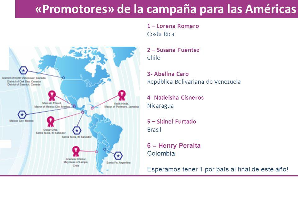 «Promotores» de la campaña para las Américas 1 – Lorena Romero Costa Rica 2 – Susana Fuentez Chile 3- Abelina Caro República Bolivariana de Venezuela