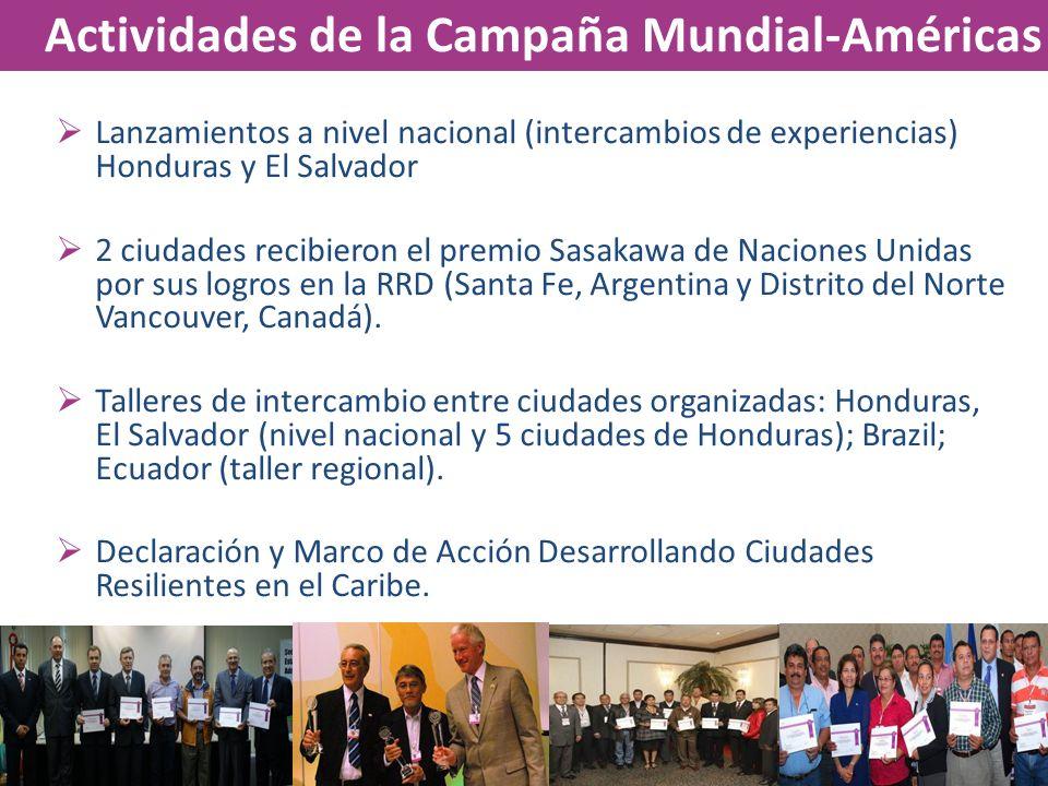 Lanzamientos a nivel nacional (intercambios de experiencias) Honduras y El Salvador 2 ciudades recibieron el premio Sasakawa de Naciones Unidas por su