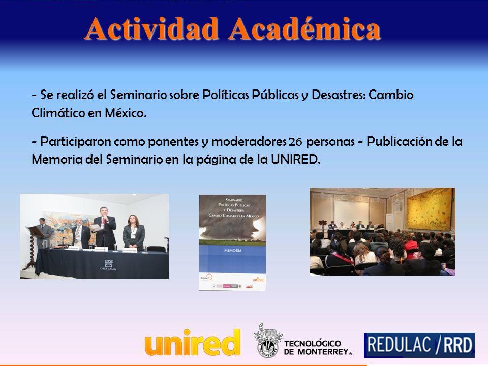 Actividad Académica - Se realizó el Seminario sobre Políticas Públicas y Desastres: Cambio Climático en México.