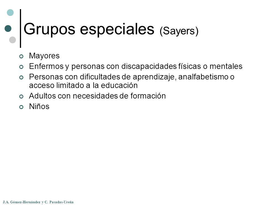 J.A. Gómez-Hernández y C. Pasadas-Ureña Grupos especiales (Sayers) Mayores Enfermos y personas con discapacidades físicas o mentales Personas con difi