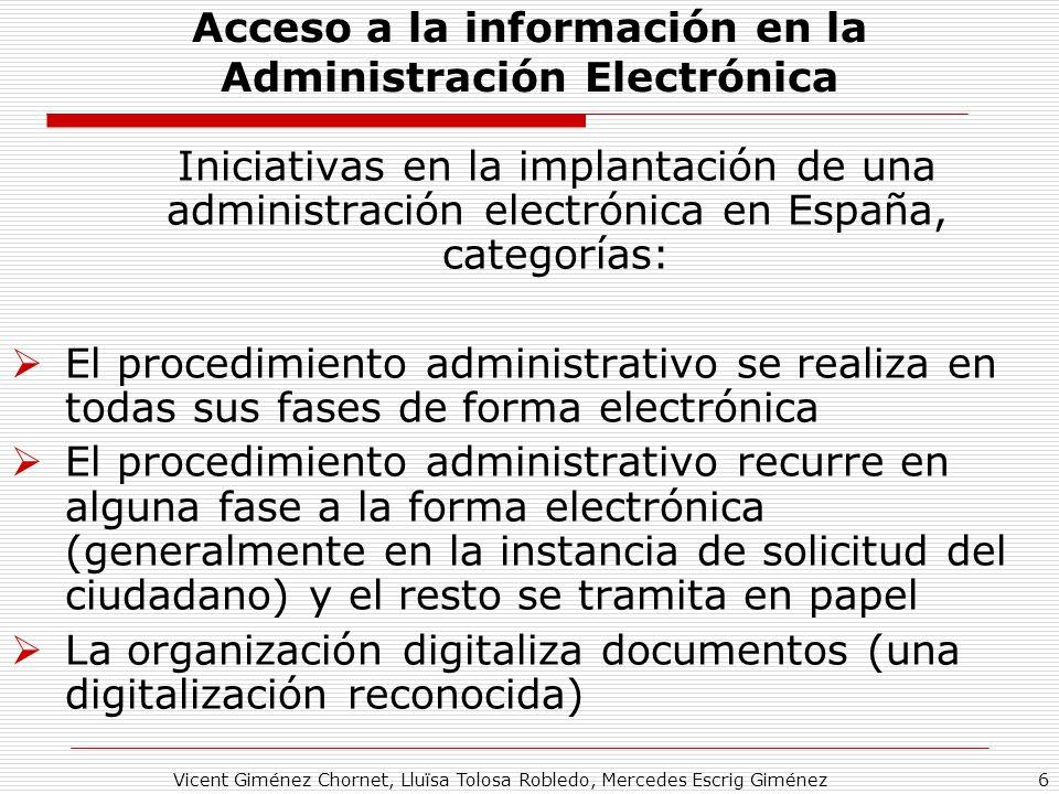 Vicent Giménez Chornet, Lluïsa Tolosa Robledo, Mercedes Escrig Giménez6 Acceso a la información en la Administración Electrónica Iniciativas en la imp