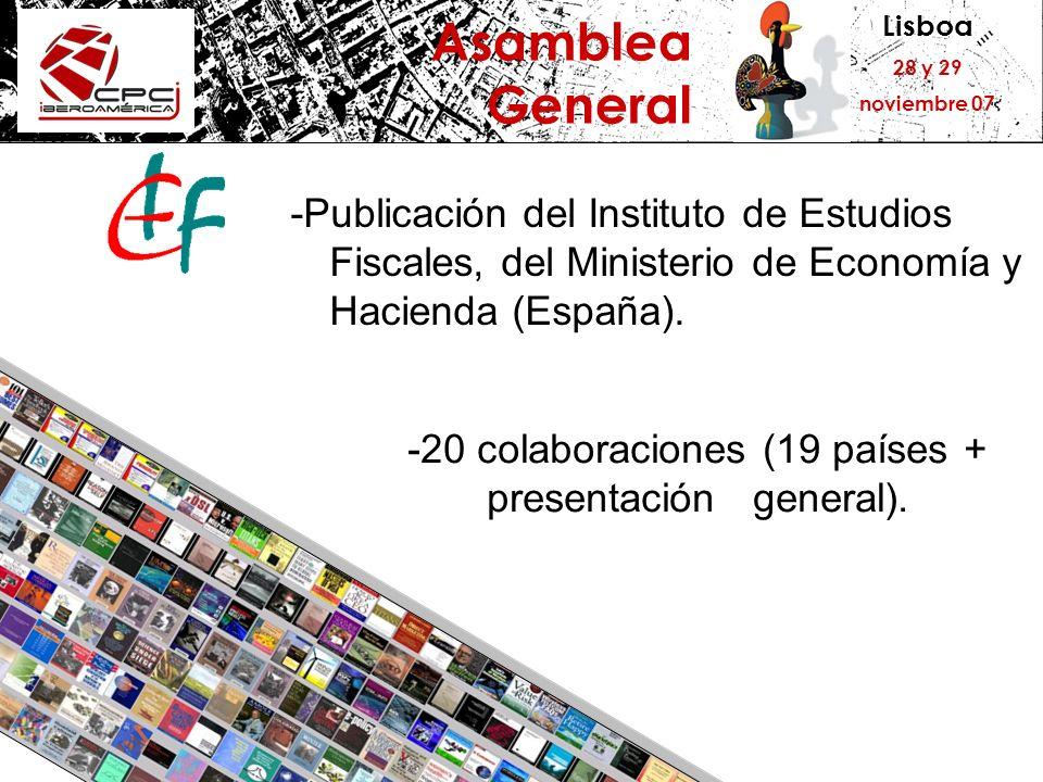 Lisboa 28 y 29 noviembre 07 Asamblea General -Publicación del Instituto de Estudios Fiscales, del Ministerio de Economía y Hacienda (España). -20 cola