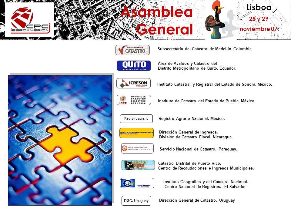 Lisboa 28 y 29 noviembre 07 Asamblea General Instituto Mexicano de Catastro.