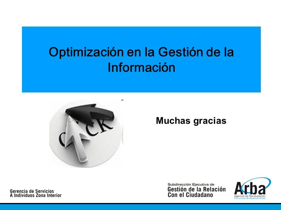 Optimización en la Gestión de la Información Muchas gracias