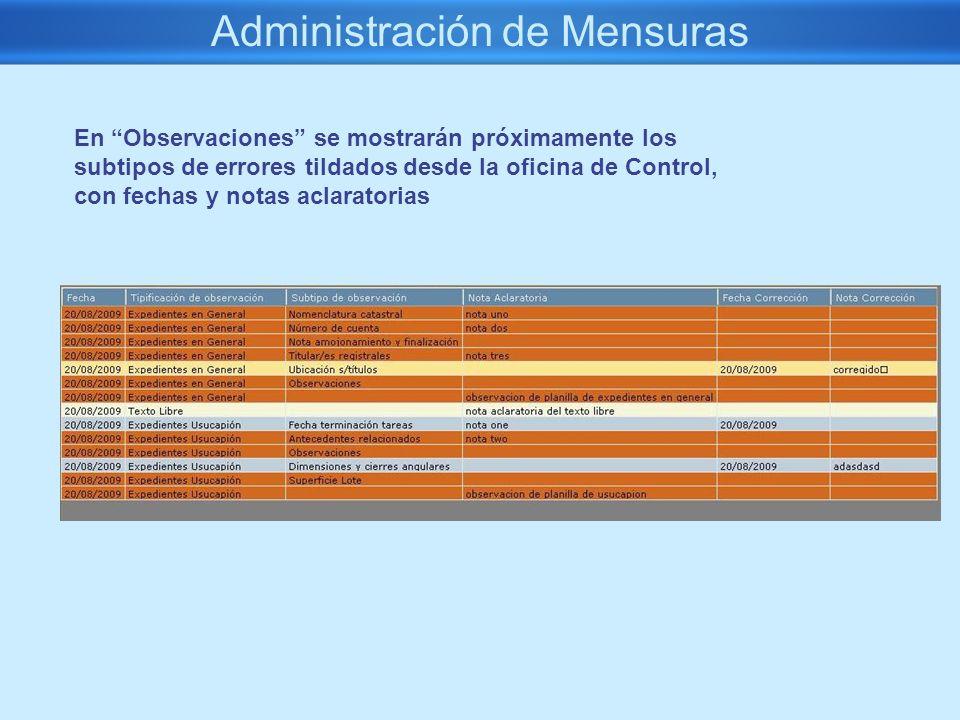 Administración de Mensuras En Observaciones se mostrarán próximamente los subtipos de errores tildados desde la oficina de Control, con fechas y notas