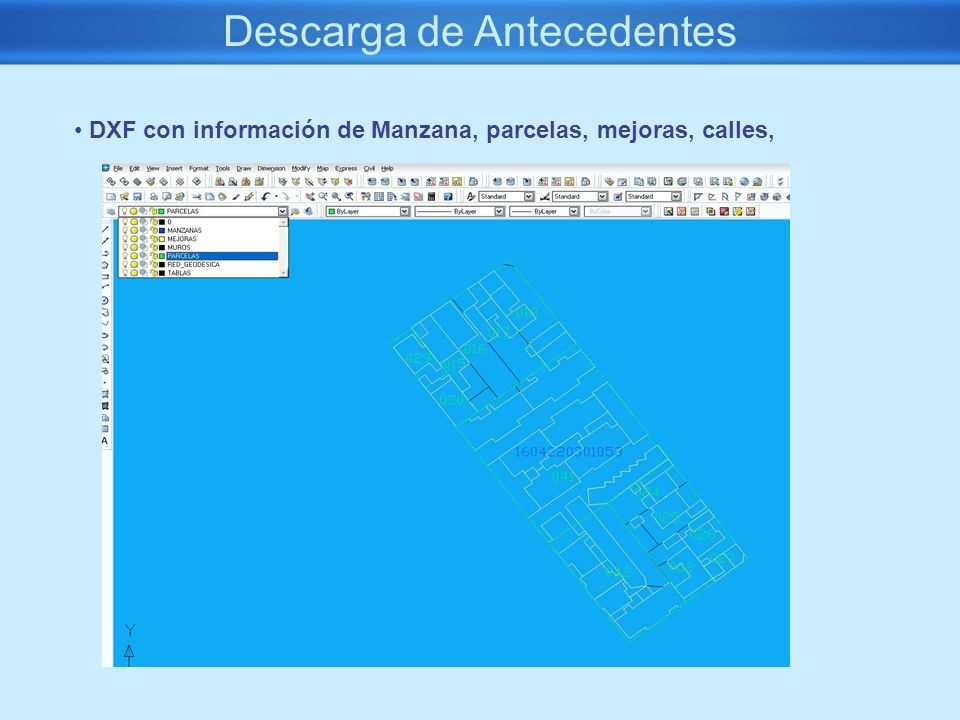 Descarga de Antecedentes DXF con información de Manzana, parcelas, mejoras, calles,