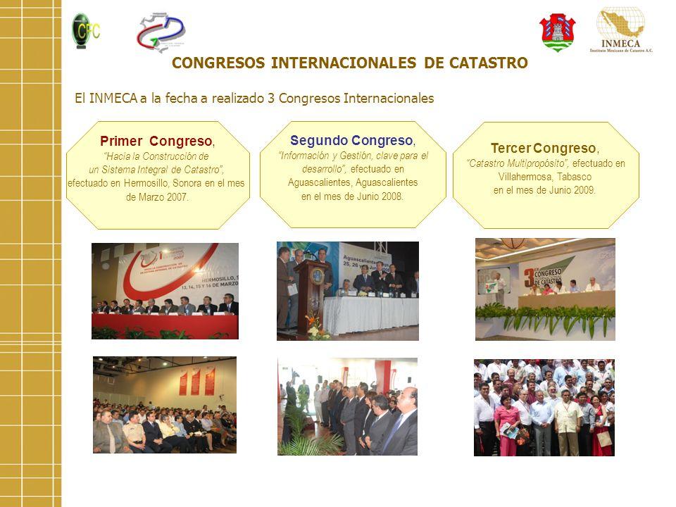 CONGRESOS INTERNACIONALES DE CATASTRO Segundo Congreso, Información y Gestión, clave para el desarrollo, efectuado en Aguascalientes, Aguascalientes e