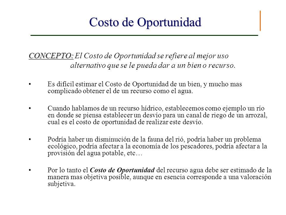 Costo de Oportunidad CONCEPTO: CONCEPTO: El Costo de Oportunidad se refiere al mejor uso alternativo que se le pueda dar a un bien o recurso. Es difíc