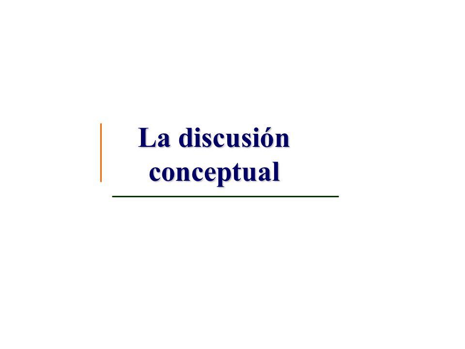 La discusión conceptual