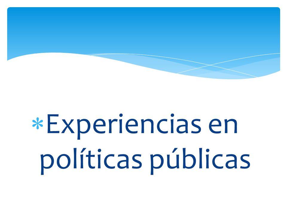 Experiencias en políticas públicas