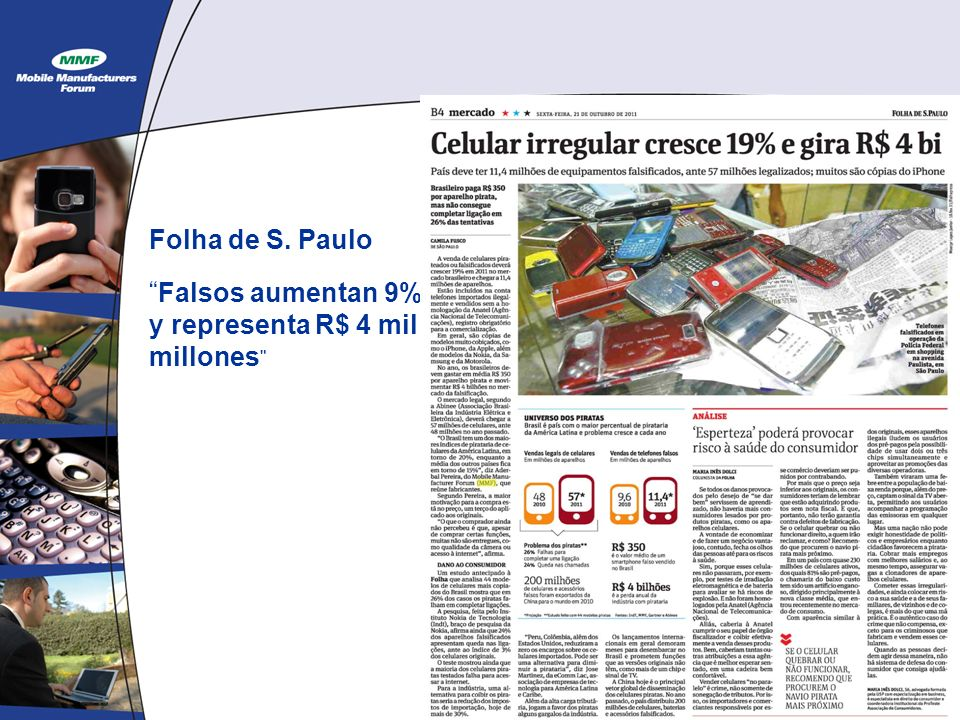 Folha de S. Paulo Falsos aumentan 9% y representa R$ 4 mil millones