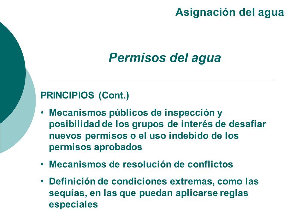 PRINCIPIOS (Cont.) Mecanismos públicos de inspección y posibilidad de los grupos de interés de desafiar nuevos permisos o el uso indebido de los permi