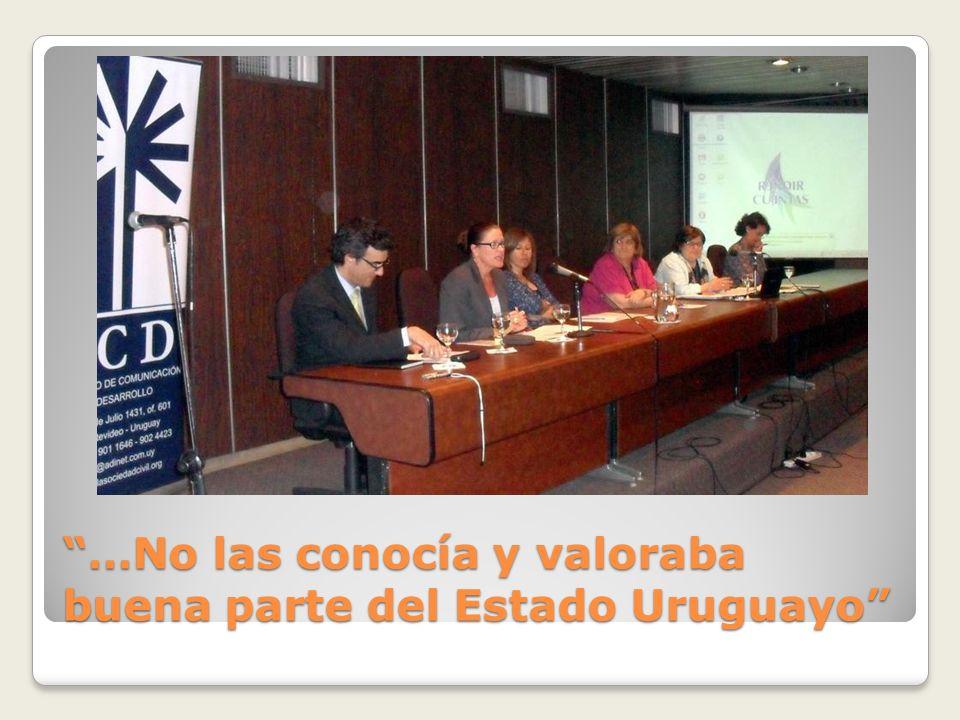 …No las conocía y valoraba buena parte del Estado Uruguayo