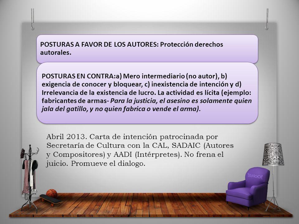 POSTURAS A FAVOR DE LOS AUTORES: Protección derechos autorales.