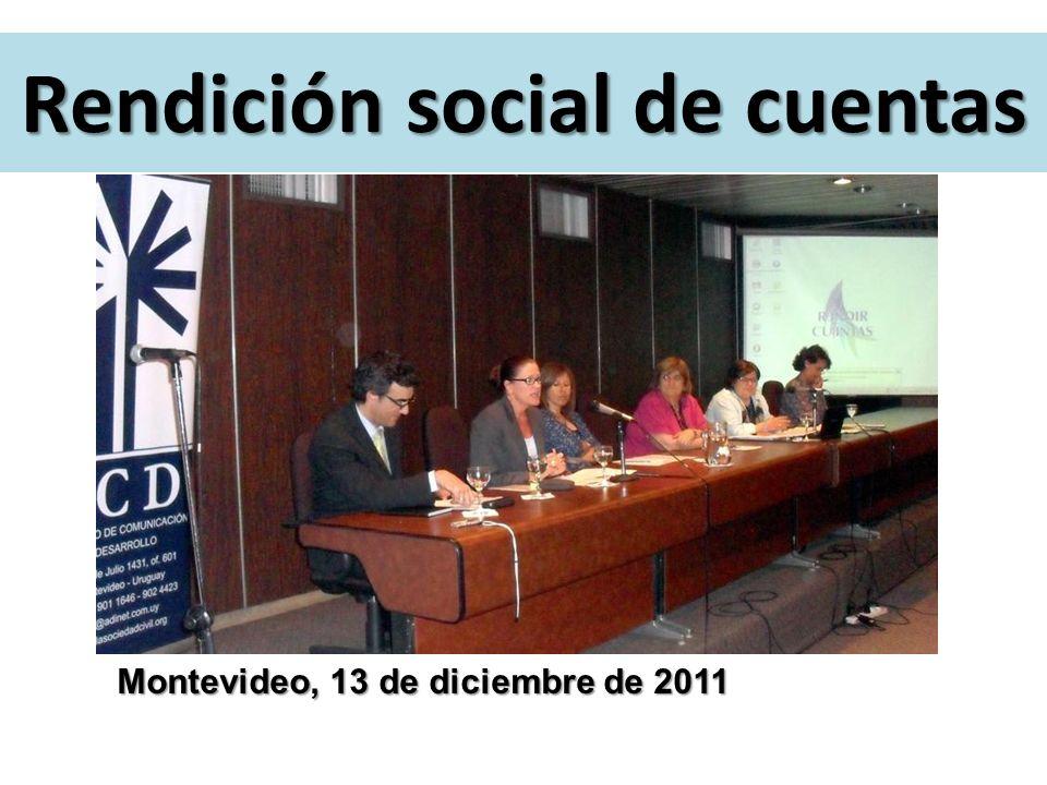 Montevideo, 13 de diciembre de 2011 Rendición social de cuentas