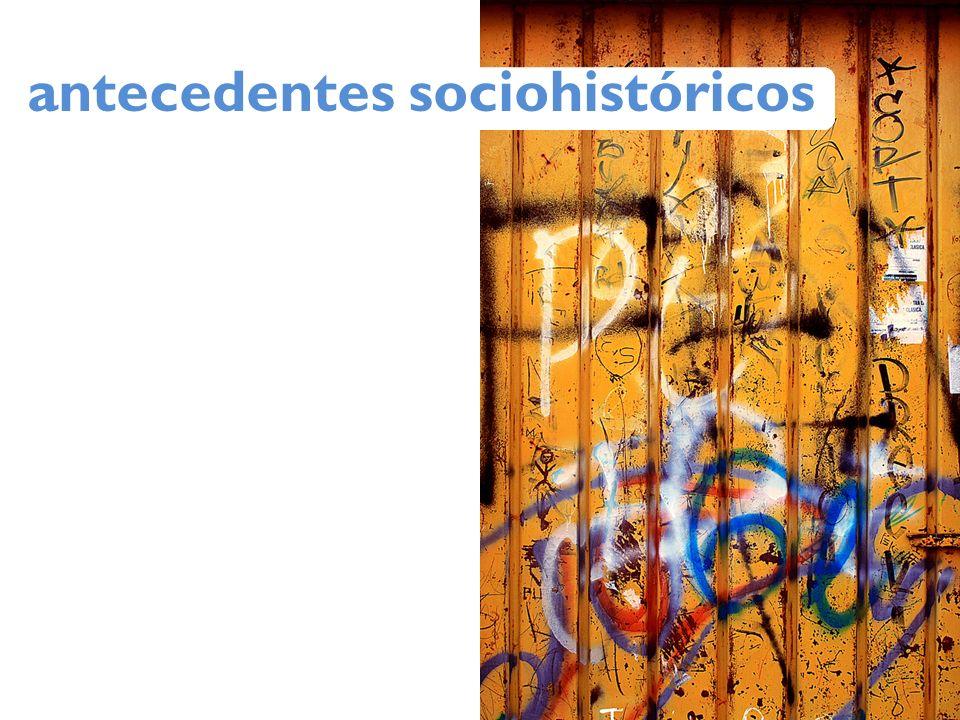 antecedentes sociohistóricos
