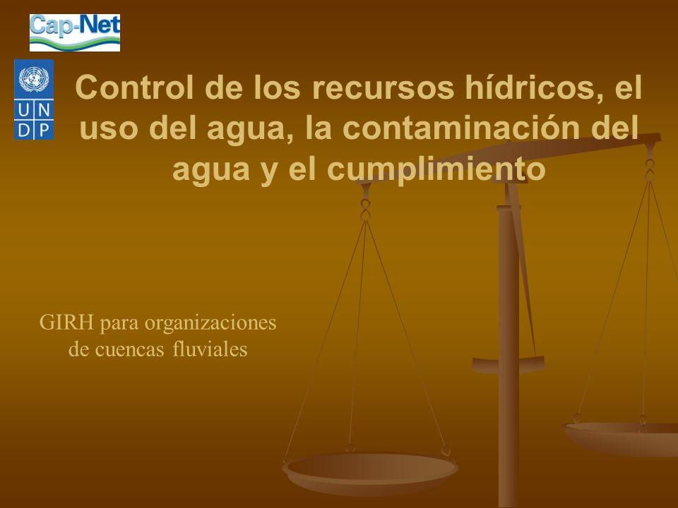 Control de los recursos hídricos, el uso del agua, la contaminación del agua y el cumplimiento GIRH para organizaciones de cuencas fluviales