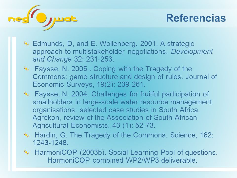 Referencias Edmunds, D, and E. Wollenberg. 2001.